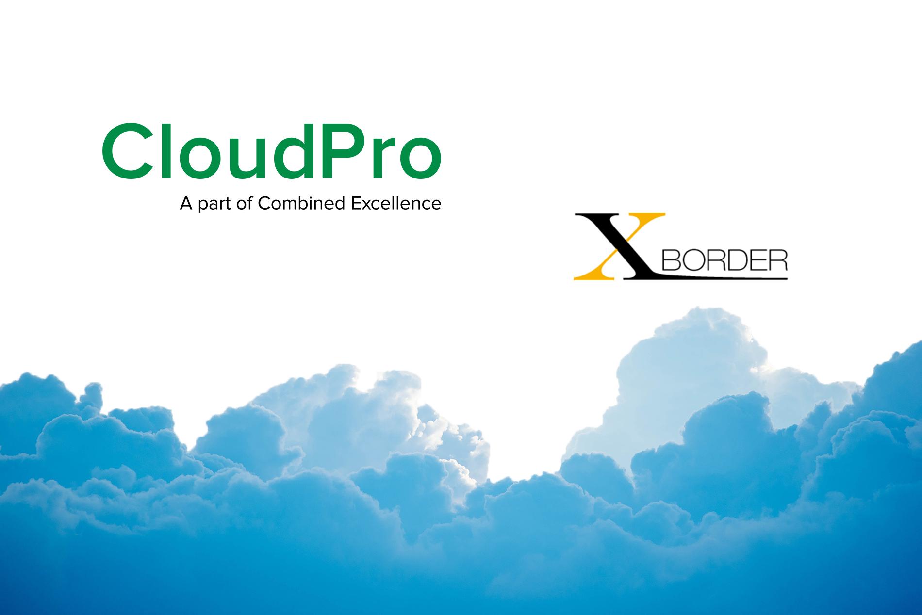 CloudPro förvärvar X-Border.